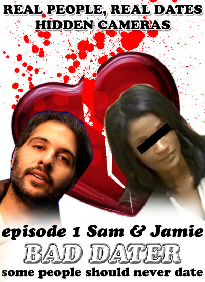 Bad Dater: Episode 1 - Sam & Jamie